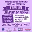 15 Anos da Lei Maria da Penha: Secretaria da Mulher e Assuntos da Família e Procuradoria da Mulher promovem carreata